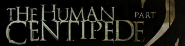 humanc 2011 HORROR MOVIE PREVIEW: VARIOUS FILMS