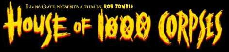 ho1000creviewtitle House of 1000 Corpses