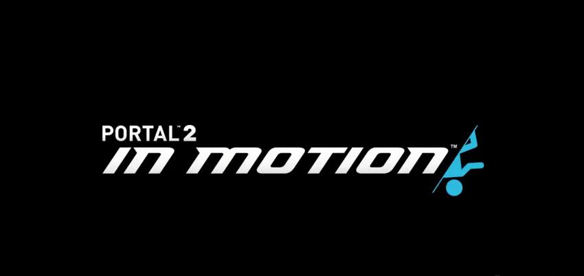 Portal 2 In Motion