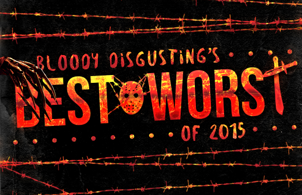 BEST and WORST 2015 | via Bloody Disgusting
