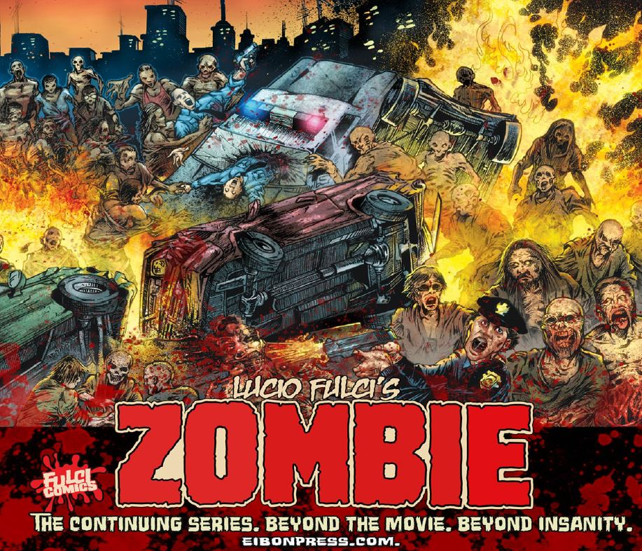 Comics Based On The Films Of Lucio Fulci Yes Please Bloody
