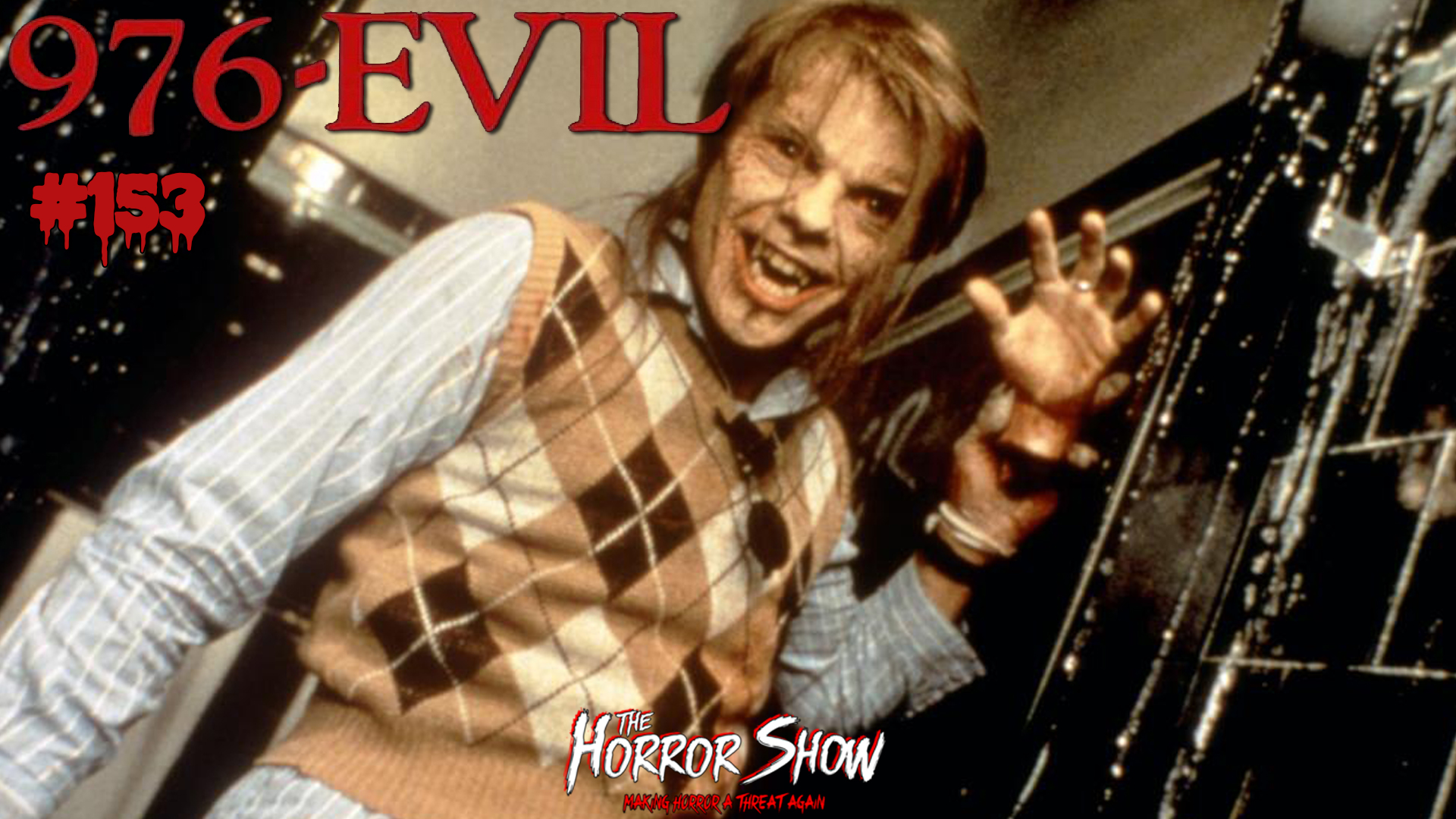 Podcasts The Horror Show 153 976 Evil Bloody Disgusting 976-EVIL